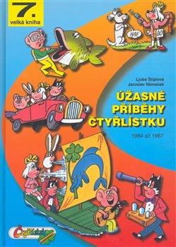 Obálka titulu Úžasné příběhy Čtyřlístku z let 1984 až 1987