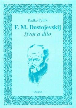 Obálka titulu F.M. Dostojevskij - život a dílo