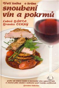 Obálka titulu Třetí kniha o kráse snoubení vín a pokrmů