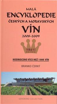 Obálka titulu Malá encyklopedie českých a moravských vín 2008 - 2009