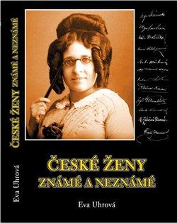 Obálka titulu České ženy známé i neznámé