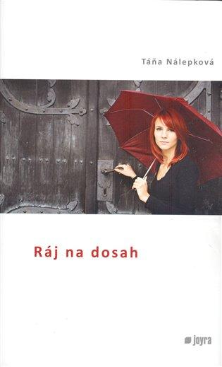 Ráj na dosah - Táňa Nálepková | Booksquad.ink