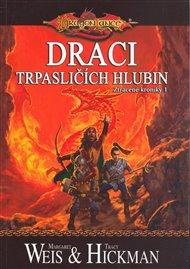 DragonLance: Ztracené kroniky 1 - Draci trpasličích hlubin