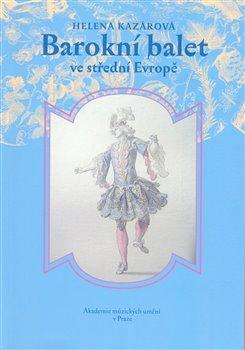 Obálka titulu Barokní balet ve střední Evropě