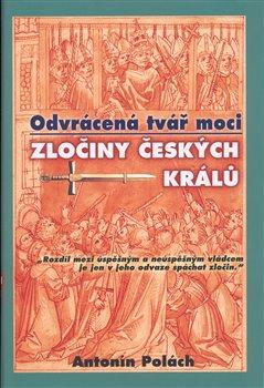 Obálka titulu Odvrácená tvář moci – Zločiny českých králů
