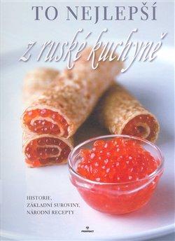 Obálka titulu To nejlepší z ruské kuchyně