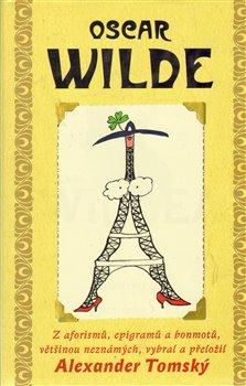 Obálka titulu Moudrost a vtip Oscara Wildea