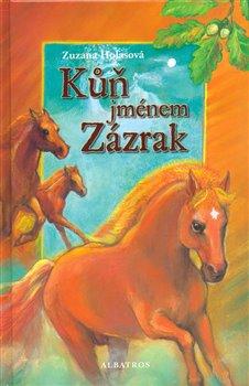 Obálka titulu Kůň jménem Zázrak