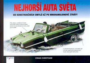 Nejhorší auta světa - Craig Cheetham | Booksquad.ink
