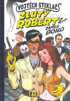 Obálka titulu Žlutý Robert & James Bond