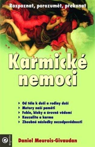 Karmické nemoci - Daniel Meurois-Givaudan   Booksquad.ink