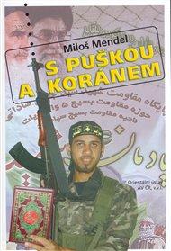 S puškou a Koránem