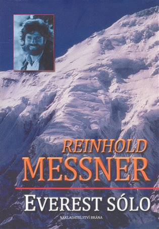 Everest sólo:Průznačný horizont - Reinhold Messner | Booksquad.ink
