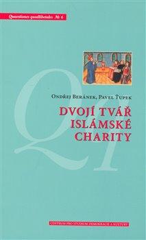 Obálka titulu Dvojí tvář islámské charity