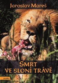Smrt ve sloní trávě