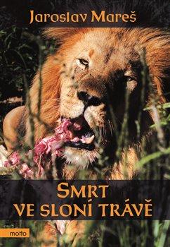 Obálka titulu Smrt ve sloní trávě