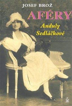 Obálka titulu Aféry Anduly Sedláčkové
