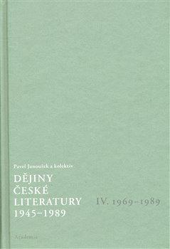 Obálka titulu Dějiny české literatury 4. - 1945–1989