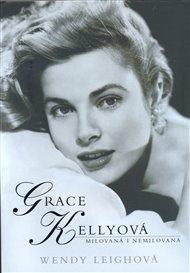 Grace Kellyová - milovaná i nemilovaná