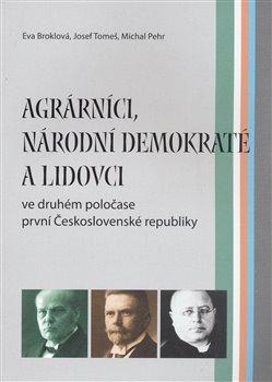 Obálka titulu Agrárníci, národní demokraté a lidovci