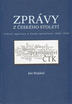 Obálka titulu Zprávy z českého století