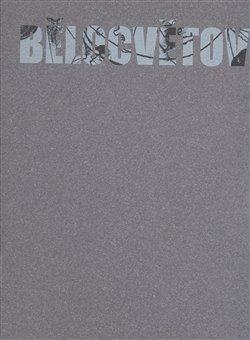 Obálka titulu Bělocvětov I,II. 1923-1997