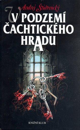 V podzemí Čachtického hradu - Andrej Štiavnický | Replicamaglie.com