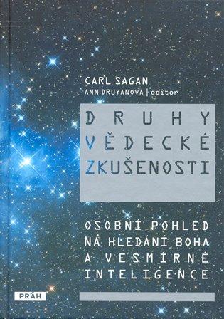Druhy vědecké zkušenosti:Osobní pohled na hledání Boha a vesmírné inteligence - Carl Sagan | Booksquad.ink