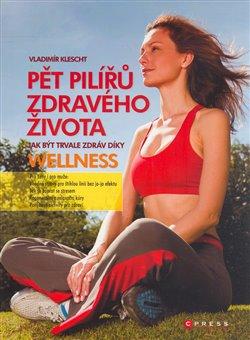 Obálka titulu Pět pilířů zdravého života