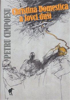 Obálka titulu Christina Domestica a lovci duší