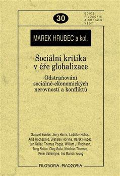 Obálka titulu Sociální kritika v éře globalizace