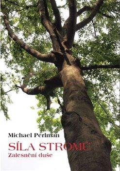 Obálka titulu Síla stromů