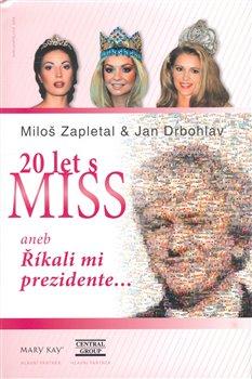 Obálka titulu Dvacet let s Miss
