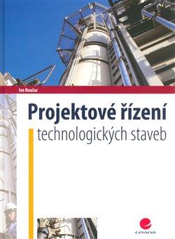 Obálka titulu Projektové řízení technologických staveb