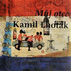 Obálka titulu Můj otec Kamil Lhoták
