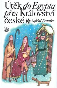 Obálka titulu Útěk do Egypta přes království České