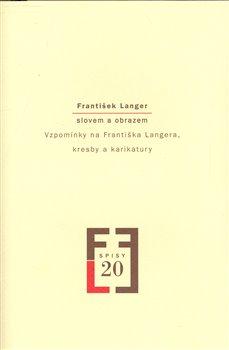 Obálka titulu František Langer slovem a obrazem