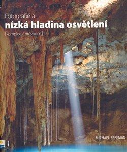 Obálka titulu Fotografie a nízká hladina osvětlení