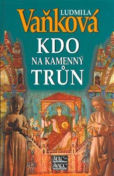Obálka titulu Kdo na kamenný trůn