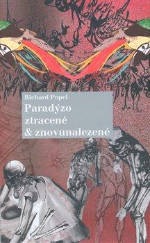 Obálka titulu Paradýzo ztracené a znovunalezené