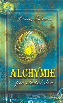 Obálka titulu Alchymie pro všední den