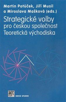 Obálka titulu Strategické volby pro českou společnost