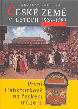 Obálka titulu České země v letech 1526–1583