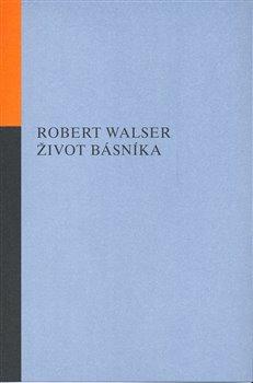Obálka titulu Život básníka