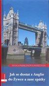 Obálka knihy Jak se dostat z Anglie do Zywce a zase zpět