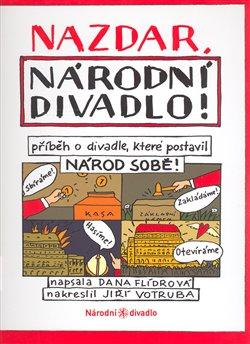 Obálka titulu Nazdar, Národní divadlo