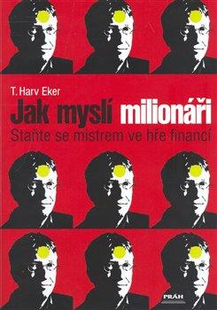 Obálka titulu Jak myslí milionáři