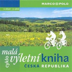 Obálka titulu Malá cyklovýletní kniha ČR