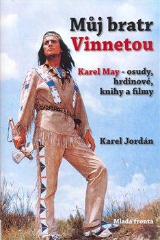 Obálka titulu Můj bratr Vinnetou