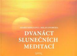 Obálka titulu Dvanáct slunečních meditací